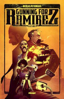 GUNNING FOR RAMIREZ -  GUNNING FOR RAMIREZ TP 01