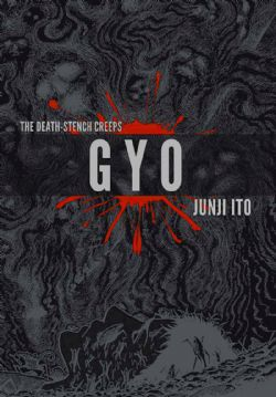 GYO: THE DEATH-STENCH CREEPS -  DELUXE 2-IN-1 (V.A.)