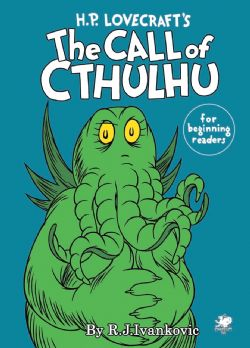 H.P. LOVECRAFT'S THE CALL OF CTHULHU FOR BEGINNING READERS (ANGLAIS)