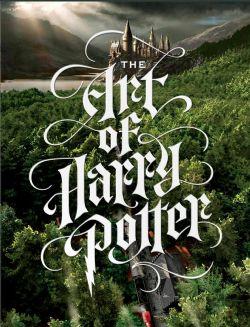 HARRY POTTER -  L'ART DE HARRY POTTER