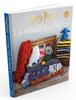 HARRY POTTER -  LA MAGIE DU TRICOT - LE LIVRE OFFICIEL DE TRICOT HARRY POTTER