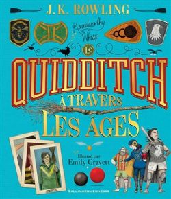 HARRY POTTER -  LE QUIDDITCH À TRAVERS LES ÂGES (GRAND FORMAT)