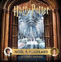 HARRY POTTER -  NOËL À POUDLARD -  CARNET MAGIQUE, LE