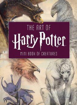 HARRY POTTER -  THE ART OF HARRY POTTER MINI MINI BOOK OF CREATURES -  ART OF HARRY POTTER, THE