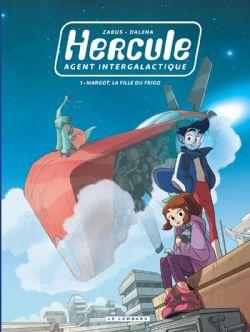 HERCULE, AGENT INTERGALACTIQUE -  MARGOT, LA FILLE DU FRIGO 01