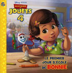 HISTOIRE DE JOUETS -  LE PREMIER JOUR D'ÉCOLE DE BONNIE -  HISTOIRE DE JOUETS 4