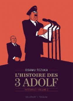 HISTOIRE DES 3 ADOLF, L' -  INTÉGRALE 02