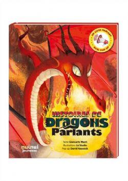 HISTOIRES DE DRAGONS PARLANTS - UN LIVRE PARLANT AVEC POP-UP