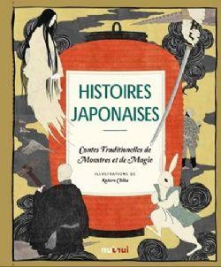 HISTOIRES JAPONAISES -  CONTES TRADITIONNELS DE MONSTRES ET DE MAGIE