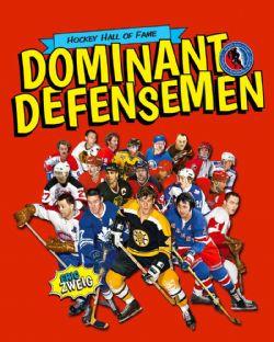 HOCKEY -  DOMINANT DEFENSEMEN -  HOCKEY HALL OF FAME KIDS