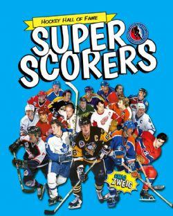 HOCKEY -  SUPER SCORERS -  HOCKEY HALL OF FAME KIDS