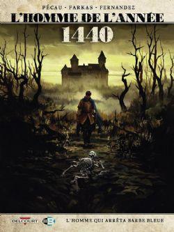 HOMME DE L'ANNÉE, L' -  1440 - L'HOMME QUI ARRÊTA BARBE BLEUE 15