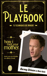 HOW I MET YOUR MOTHER -  LE PLAYBOOK