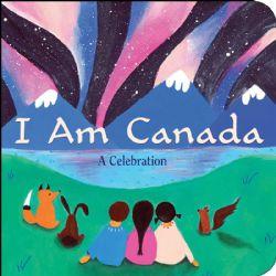I AM CANADA: A CELEBRATION