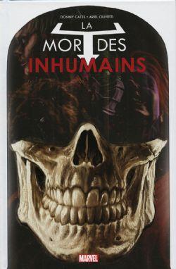 INHUMANS -  LA MORT DES INHUMAINS