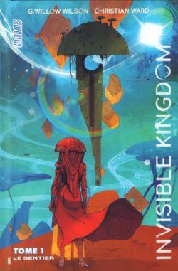 INVISIBLE KINGDOM -  LE SENTIER 01