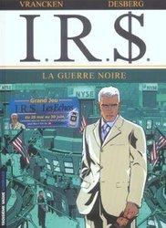 IR$ -  LA GUERRE NOIRE 08