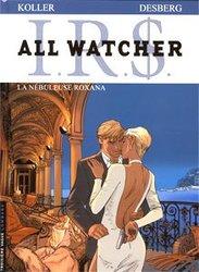 IR$ -  LA NEBULEUSE ROXANA 2 -  ALL WATCHER