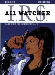 IR$ -  LA THEORIE DES CORDES FISCALES 6 -  ALL WATCHER