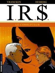 IR$ -  LE CORRUPTEUR 06