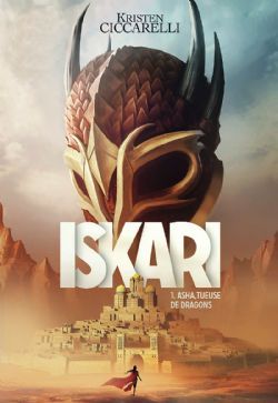 ISKARI -  ASHA TUEUSE DE DRAGONS 01