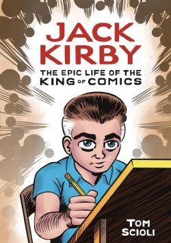 JACK KIRBY STRAIN -  LIVRE USAGÉ - EPIC LIFE KING OF COMICS HC (ANGLAIS)
