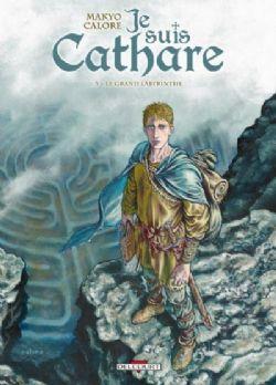 JE SUIS CATHARE -  L'INTÉGRALE - TOME 5 À 7 - 02