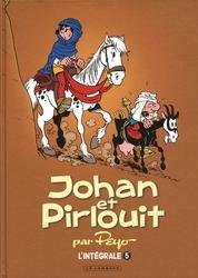 JOHAN ET PIRLOUIT -  INTÉGRALE -05- (NOUVELLE ÉDITION)