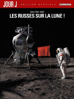 JOUR J -  LES RUSSES SUR LA LUNE! (EDITION SPÉCIALE) 01