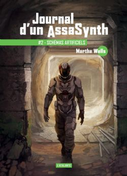 JOURNAL D'UN ASSASYNTH -  SCHÉMAS ARTIFICIELS 02