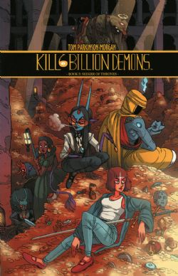 KILL 6 BILLION DEMONS -  SEEKER OF THRONES TP 03