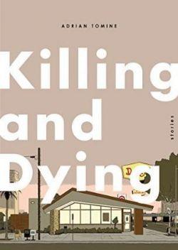 KILLING & DYING HC