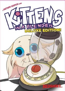 KITTENS IN A BLENDER -  DELUXE (ANGLAIS)