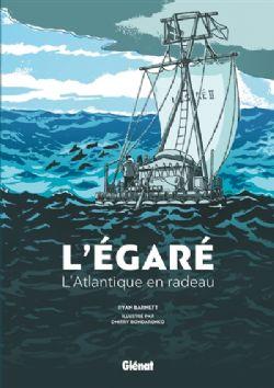 L'ÉGARÉ: L'ATLANTIQUE EN RADEAU