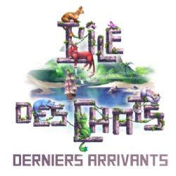 L'ÎLE DES CHATS -  DERNIERS ARRIVANTS (FRANÇAIS)