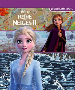 LA REINE DES NEIGES -  LA REINE DES NEIGES FILM 2 -  CHERCHE ET TROUVE