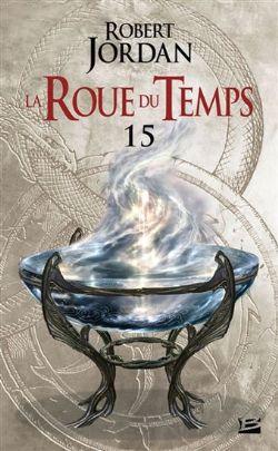 LA ROUE DU TEMPS -  LE CHEMIN DES DAGUES . PREMIÈRE PARTIE (FORMAT DE POCHE) CS 15