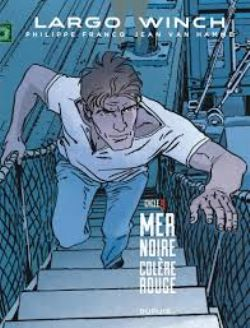 LARGO WINCH -  MER NOIRE - COLÈRE ROUGE -  CYCLE 9