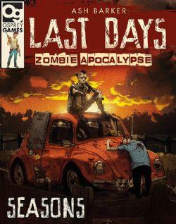 LAST DAYS: ZOMBIE APOCALYPSE (ANGLAIS) -  SEASON 05