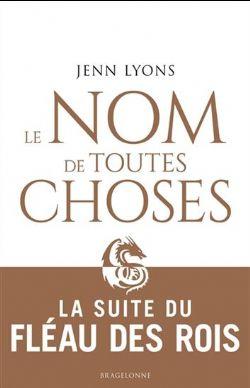 LE CHOEUR DES DRAGONS -  LE NOM DE TOUTES CHOSES (GRAND FORMAT) CS 02