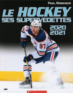 LE HOCKEY: SES SUPERVEDETTES 2020 - 2021