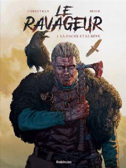 LE RAVAGEUR -  LA HACHE ET LE RÊVE 01