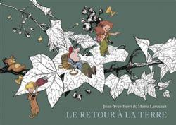 LE RETOUR A LA TERRE -  L'INTÉGRALE 02