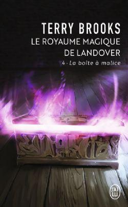 LE ROYAUME MAGIQUE DE LANDOVER -  LA BOÎTE À MALICE (FORMAT DE POCHE) 04