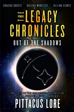 LEGACY CHRONICLES, THE -  OUT OF THE SHADOWS