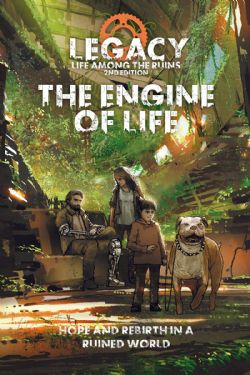 LEGACY -  LIFE AMONG THE RUINS - THE ENGINE OF LIFE (ANGLAIS)