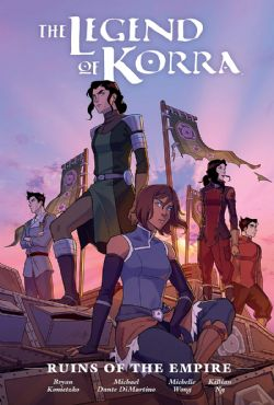 LEGEND OF KORRA, THE -  RUINS OF THE EMPIRE (LIBRARY EDITION) HC