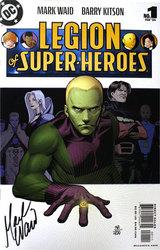 LEGION OF SUPER-HEROES -  COMIC SIGNE PAR MARK WARD (499 COPIES) -#1