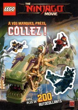LEGO -  À VOS MARQUES, PRÊTS, COLLEZ ! - AUTOCOLLANTS -  NINJAGO : LE FILM