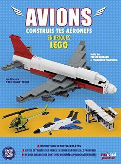 LEGO -  AVIONS : CONSTRUIS TES AÉRONEFS EN BRIQUES LEGO